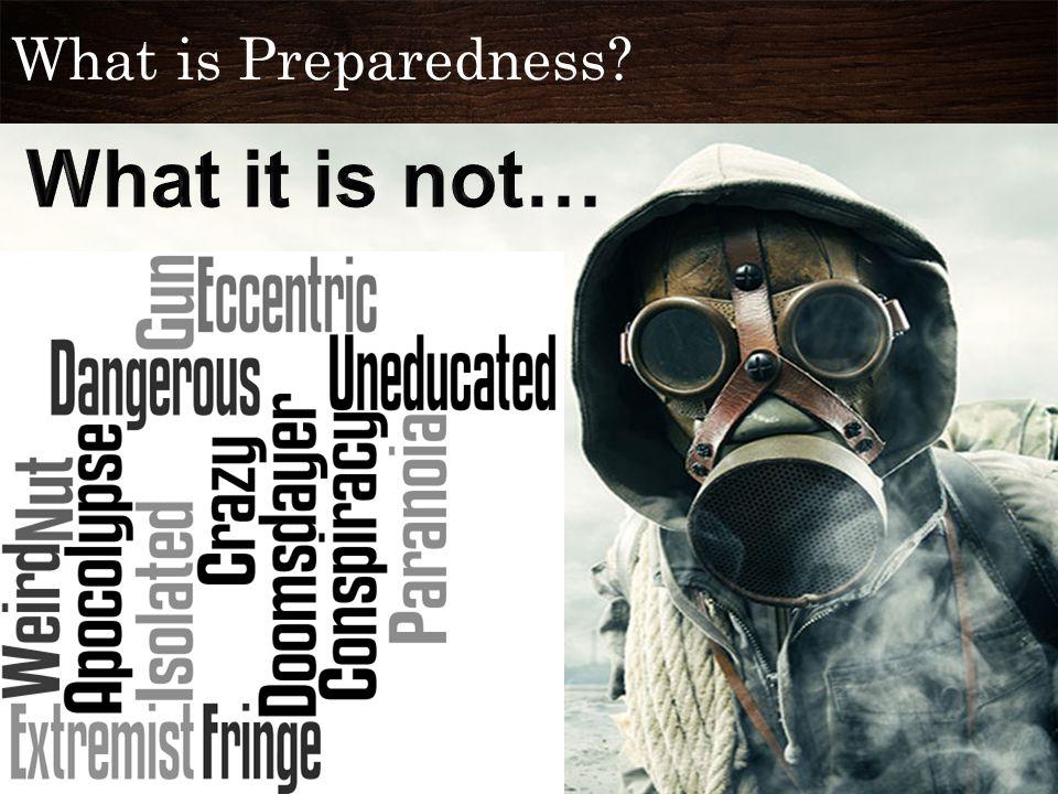 What is Preparedness.