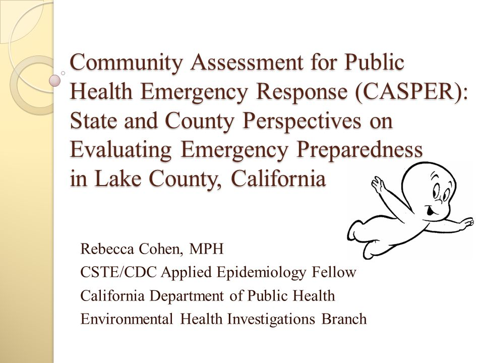 Community Assessment for Public Health Emergency Response (CASPER): State and County Perspectives on Evaluating Emergency Preparedness in Lake County,
