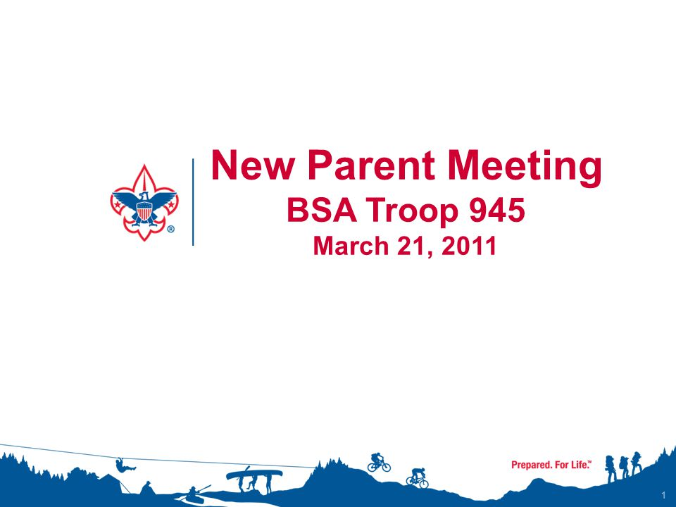 New Parent Meeting Goals of Scouting Scouts Organization Adult Leaders Rank Advancement Merit Badges Recognition Uniform Policy Recommended Equipment Troop Outings Record Keeping Meetings Dues/Fundraising/Scout Bucks Communications Troop Committee How can you help.