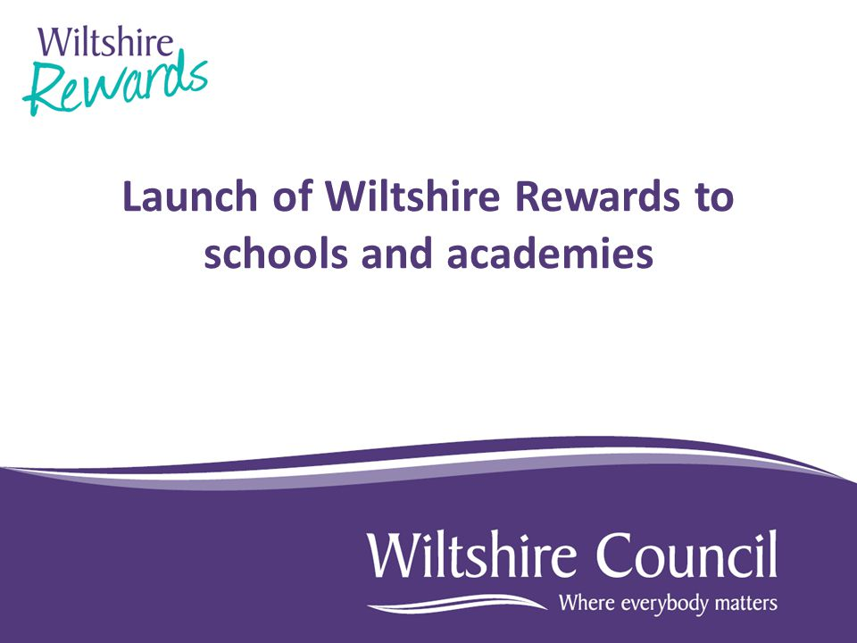 Launch of Wiltshire Rewards to schools and academies