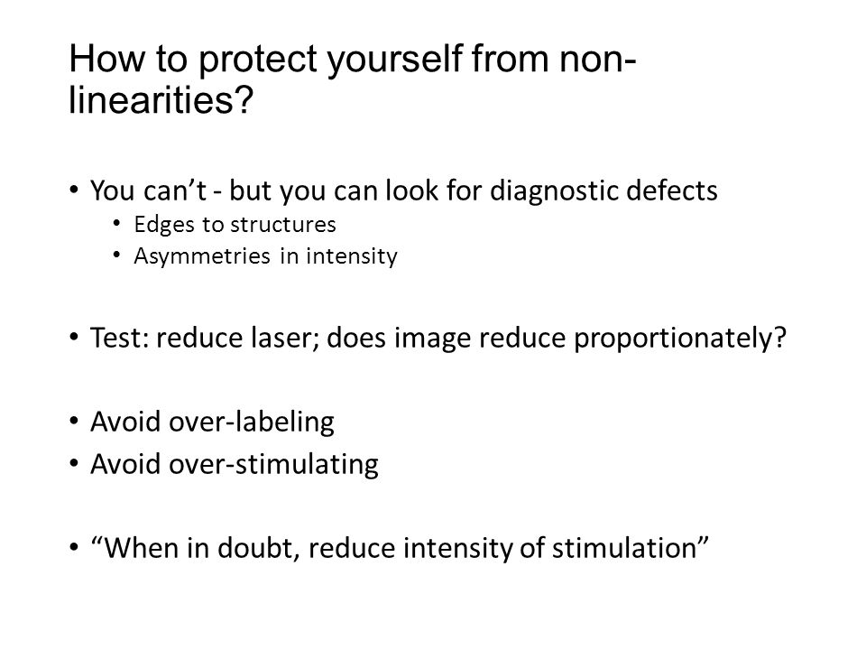 How to protect yourself from non- linearities.