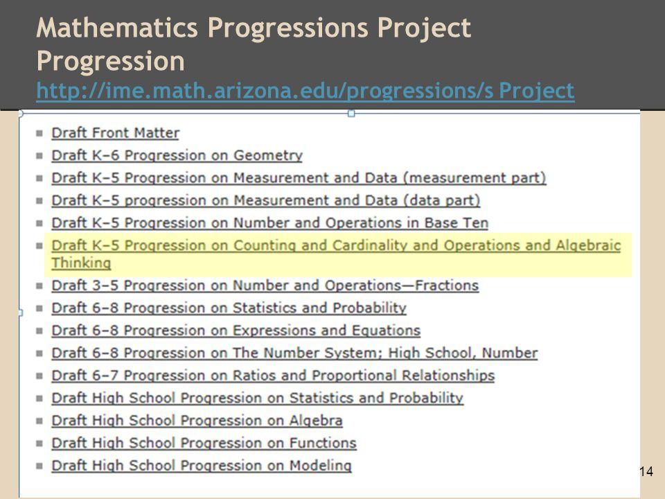 Mathematics Progressions Project Progression http://ime.math.arizona.edu/progressions/s Project http://ime.math.arizona.edu/progressions/s Project 14