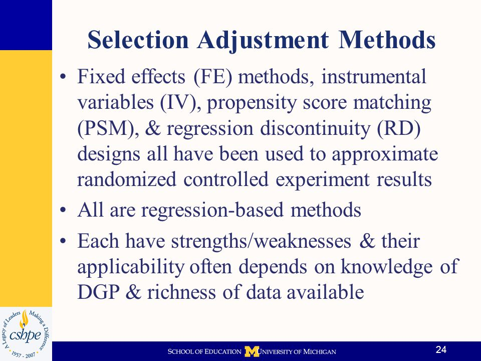 25 Matching Methods Compare outcomes of similar individuals where only difference is treatment; discard other observations Example: GEAR UP effects on HS grad –Low income (on avg) have lower achievement & are less likely to graduate from HS –Naïve comparison of GEAR UP to others likely to give biased results because untreated tend to have higher HS graduation rates –Use matching methods to develop similar non- treated group to compare HS grad rates