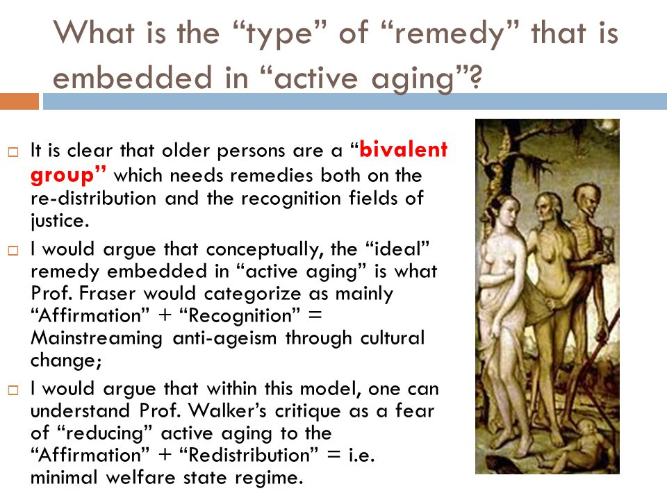 What is the type of remedy that is embedded in active aging .