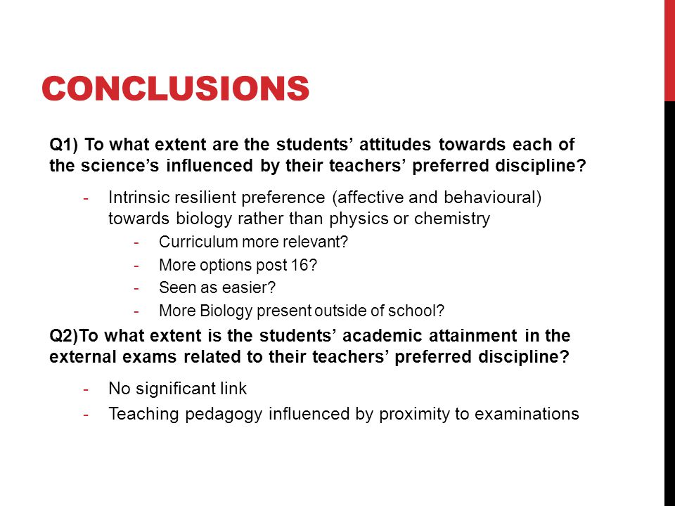 Q1) To what extent are the students' attitudes towards each of the science's influenced by their teachers' preferred discipline.