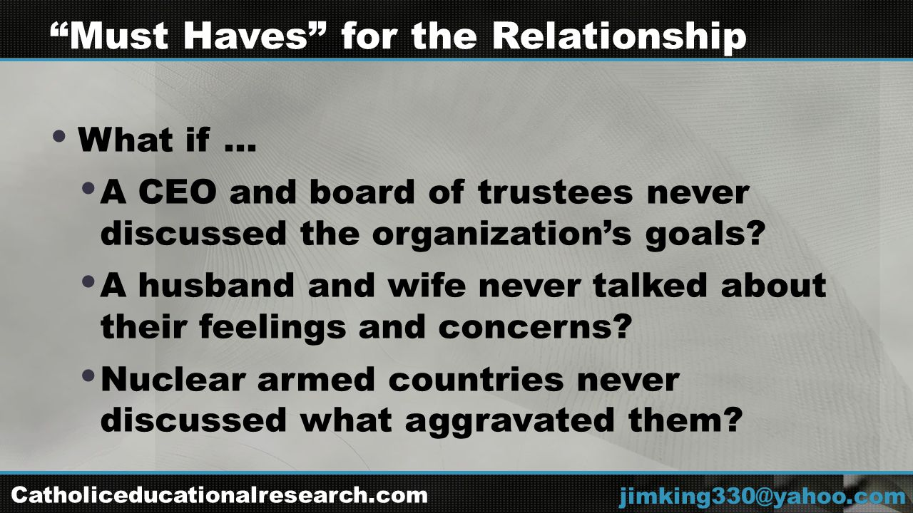  What if …  A CEO and board of trustees never discussed the organization's goals.