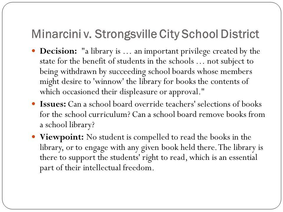 Minarcini v. Strongsville City School District Decision: