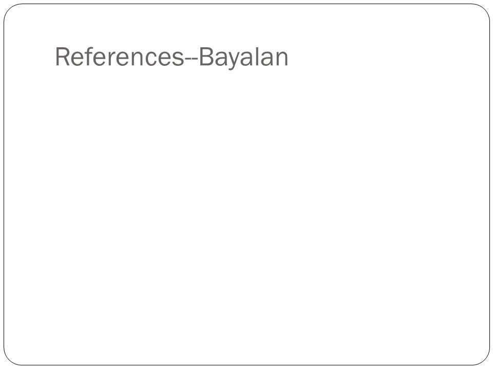 References--Bayalan