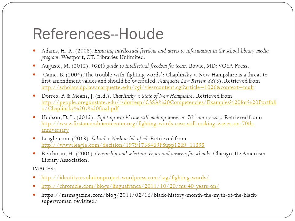References--Houde Adams, H. R. (2008).