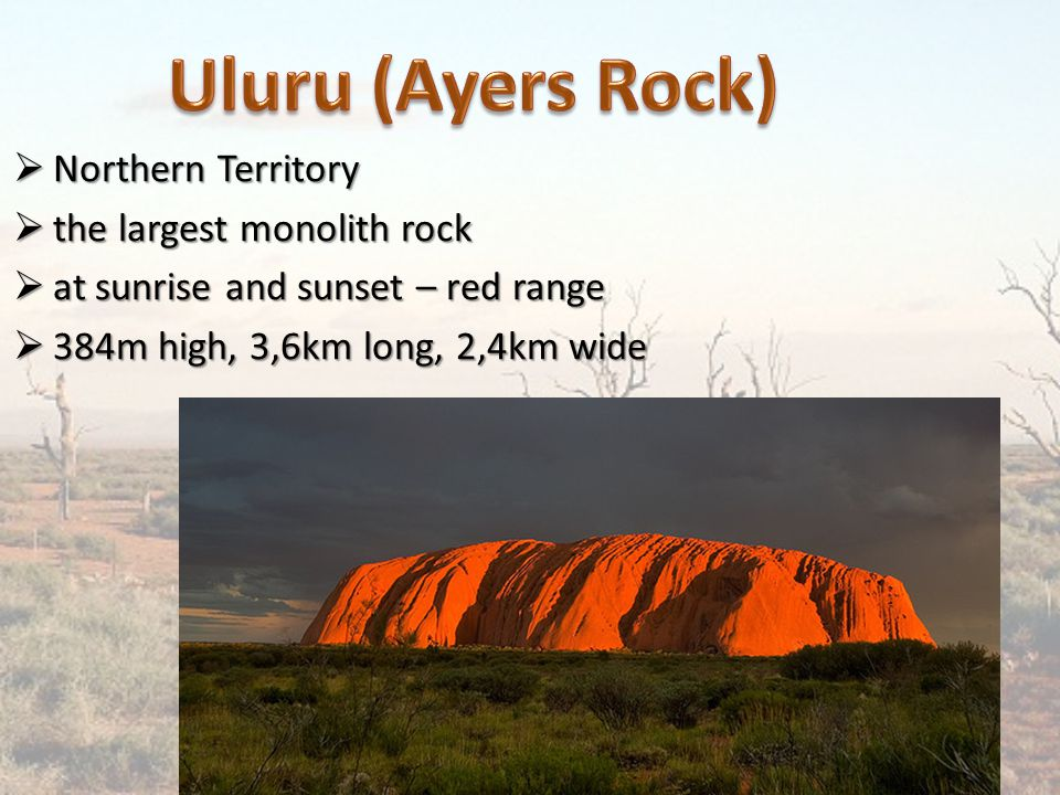  Northern Territory  the largest monolith rock  at sunrise and sunset – red range  384m high, 3,6km long, 2,4km wide