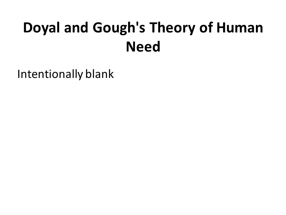 Doyal and Gough's Theory of Human Need Intentionally blank