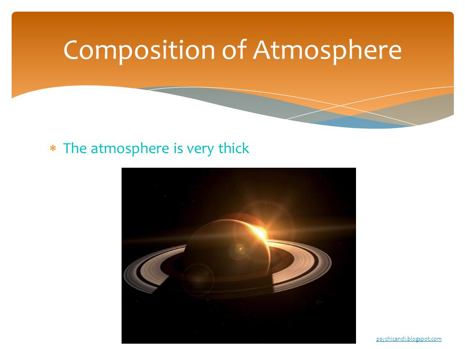  The atmosphere is very thick Composition of Atmosphere psychicandi.blogspot.com