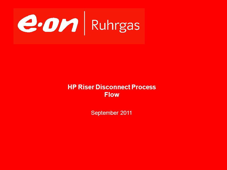 HP Riser Disconnect Process Flow September 2011