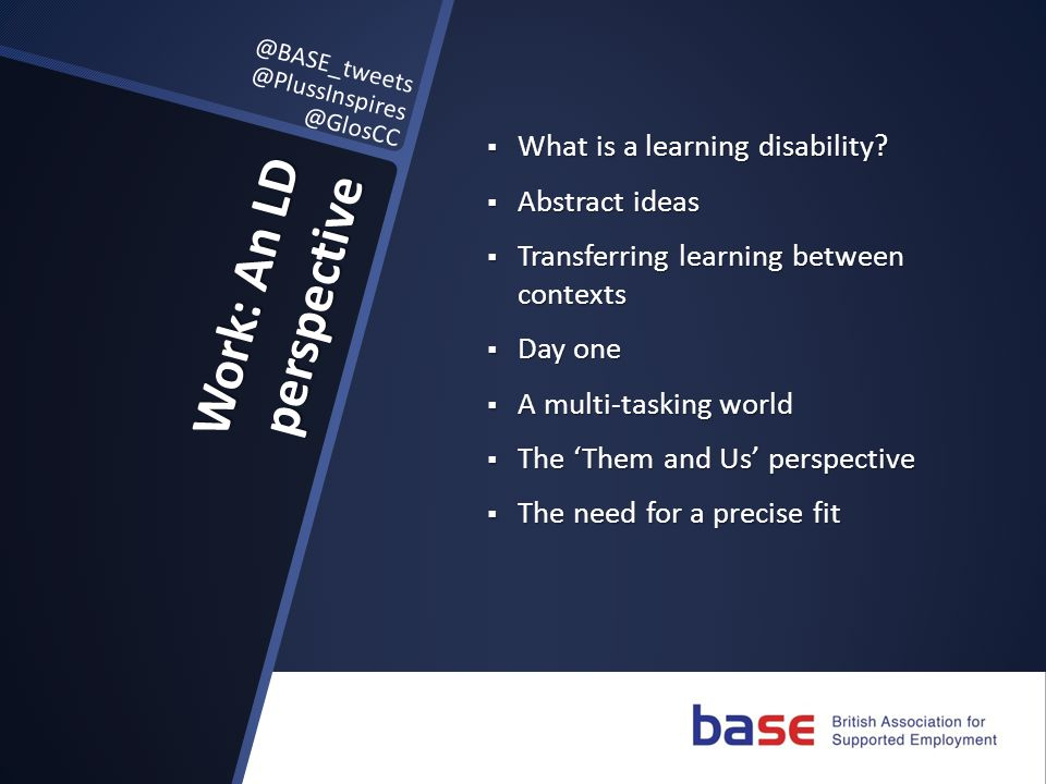 Work: An LD perspective  What is a learning disability.