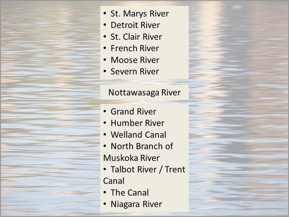 Nottawasaga River St. Marys River Detroit River St.