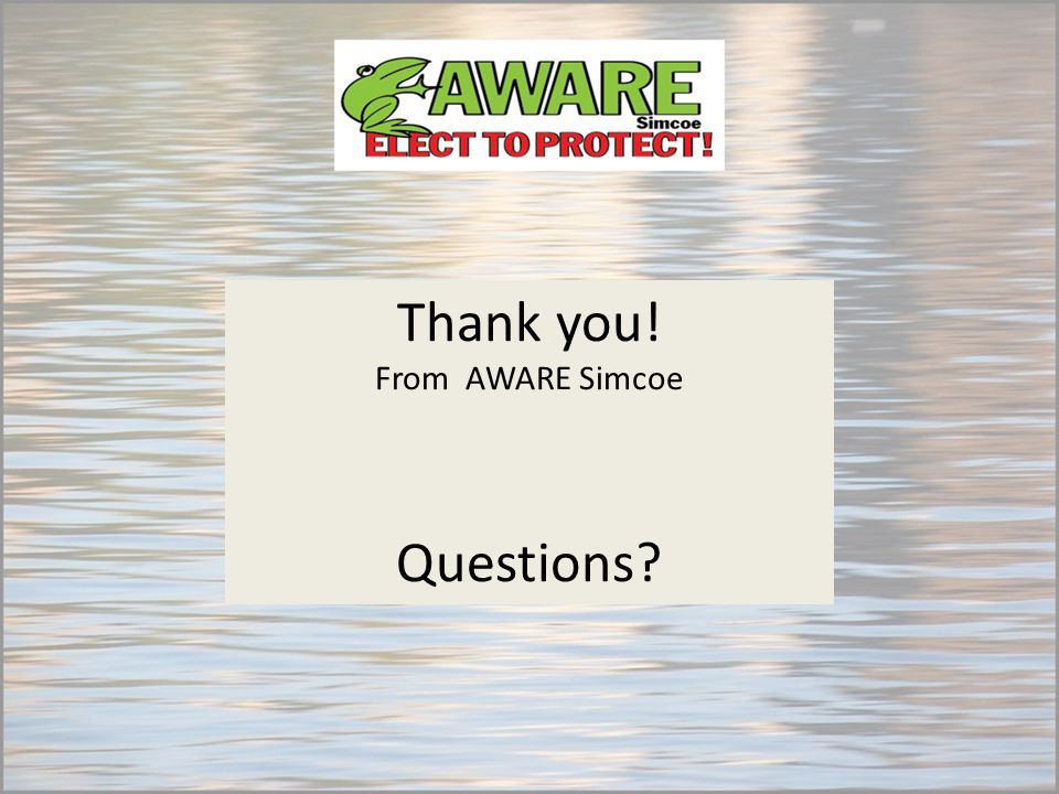 Thank you! From AWARE Simcoe Questions?