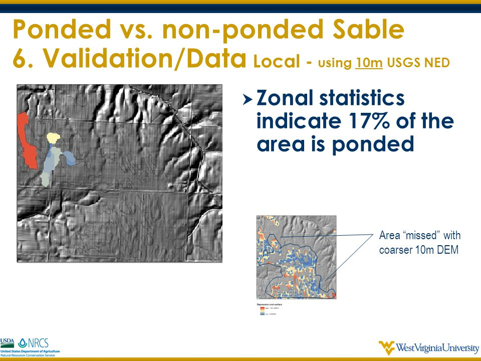 Ponded vs. non-ponded Sable 6. Validation/Data Local - using 10m USGS NED Ponded vs. non-ponded Sable 6. Validation/Data Local - using 10m USGS NED Bi