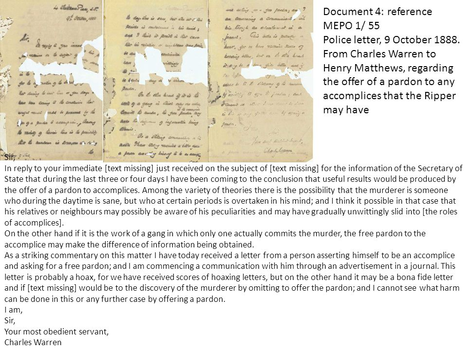 Document 4: reference MEPO 1/ 55 Police letter, 9 October 1888. From Charles Warren to Henry Matthews, regarding the offer of a pardon to any accompli