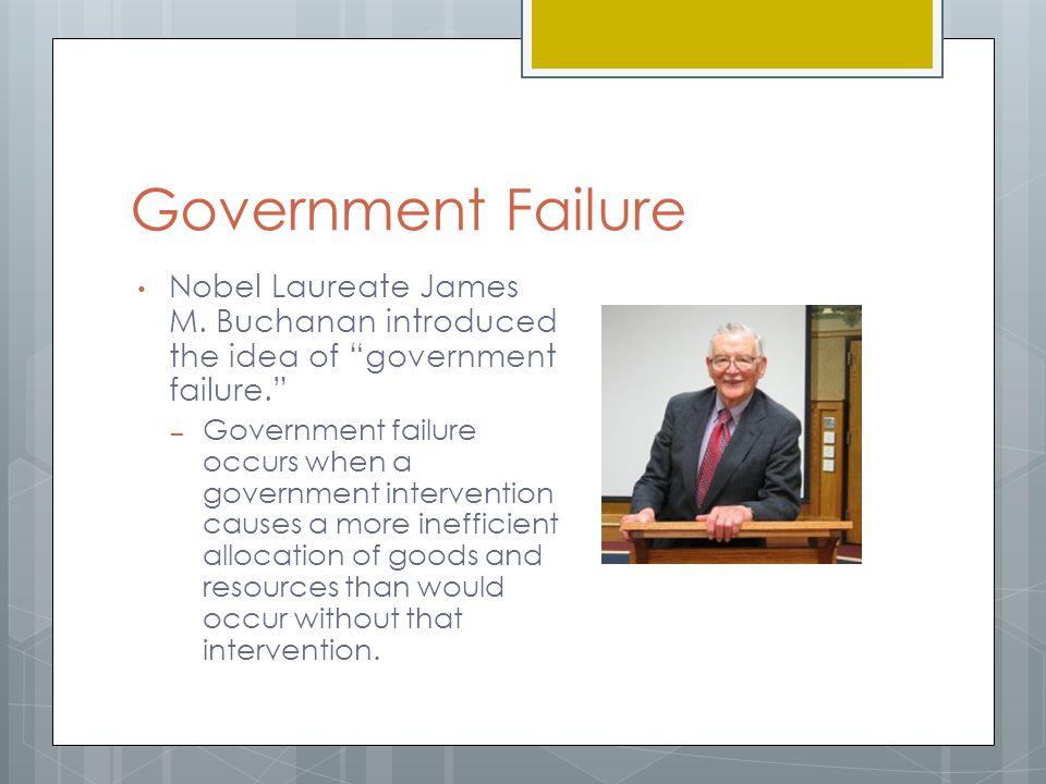 Government Failure Nobel Laureate James M.