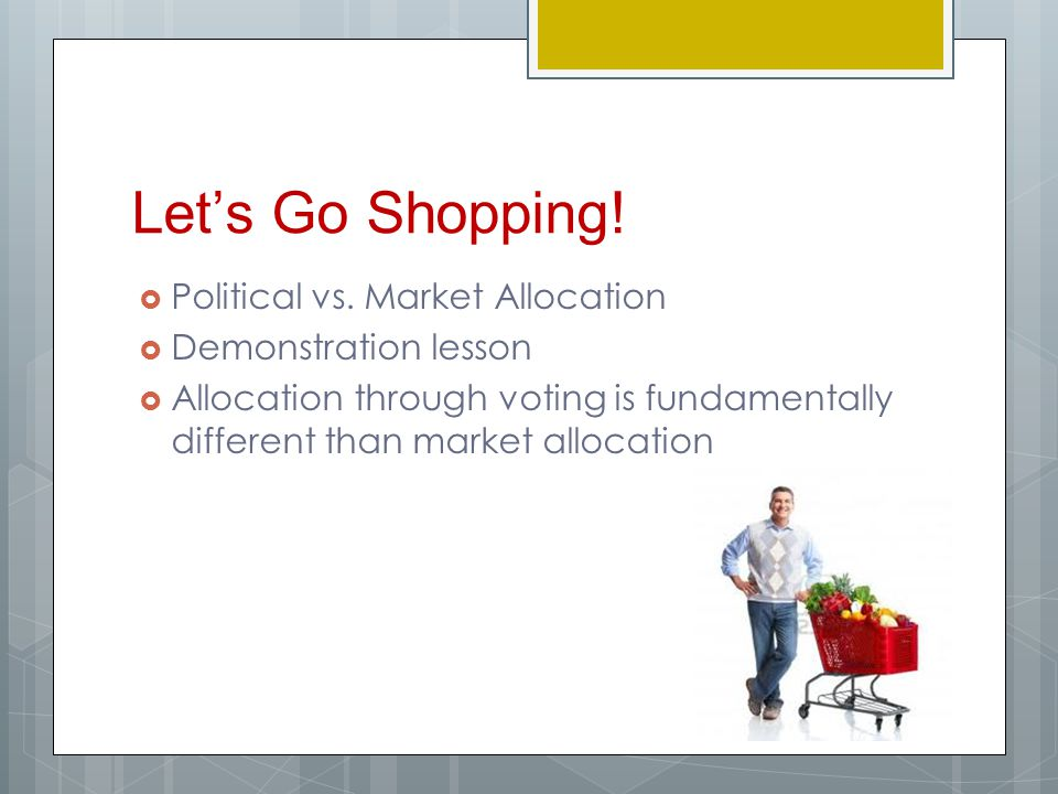 Let's Go Shopping. Political vs.