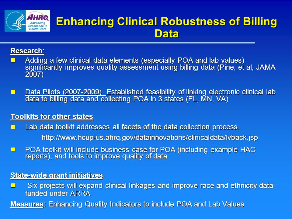 Enhancing Clinical Robustness of Billing Data Research: Adding a few clinical data elements (especially POA and lab values) significantly improves qua