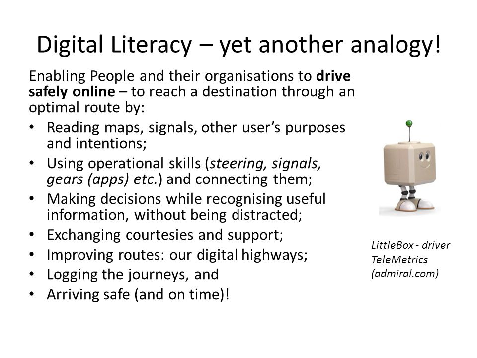 Digital Literacy – yet another analogy.