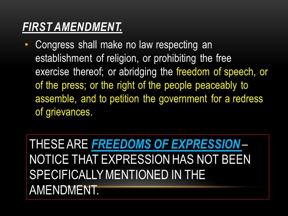FIRST AMENDMENT.