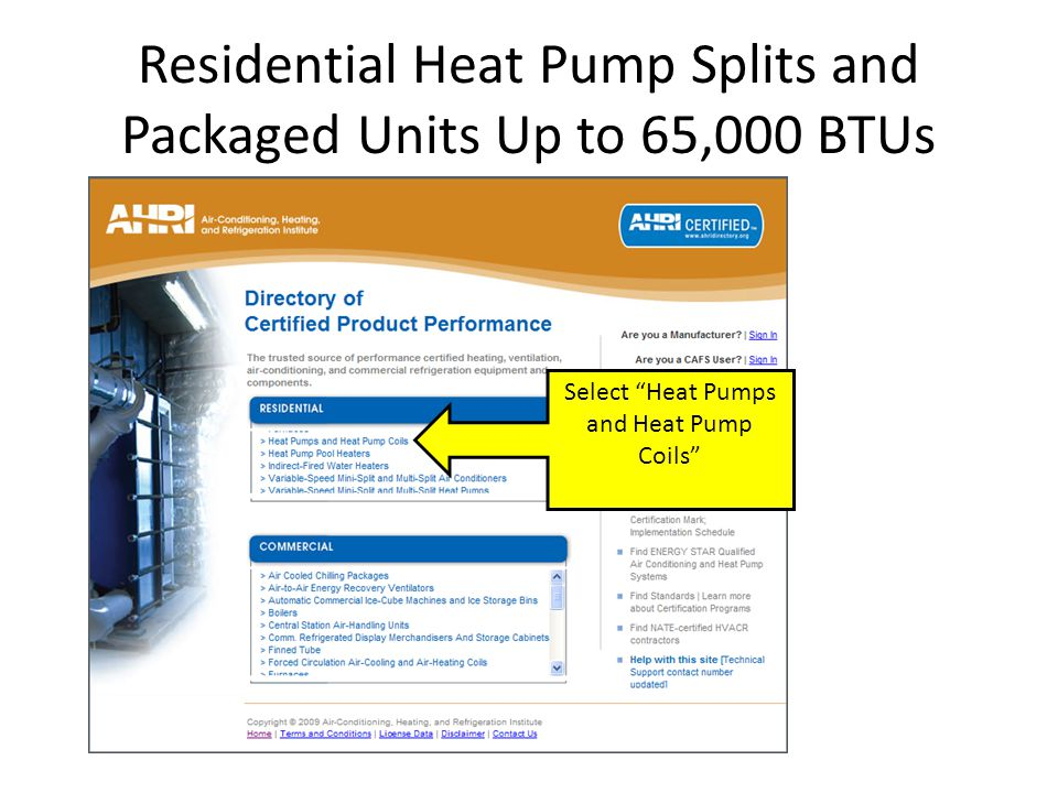 """Residential Heat Pump Splits and Packaged Units Up to 65,000 BTUs Select """"Heat Pumps and Heat Pump Coils"""""""