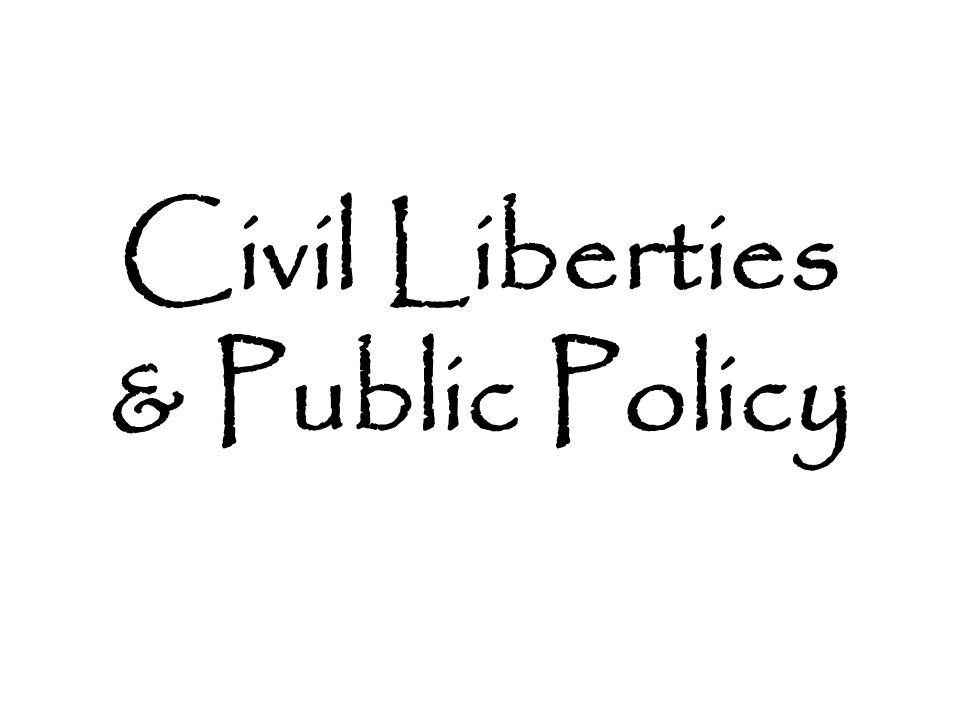 Civil Liberties & Public Policy