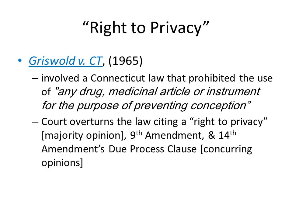 Right to Privacy Griswold v.