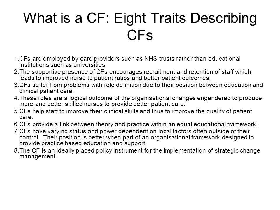 What do CFs Do.