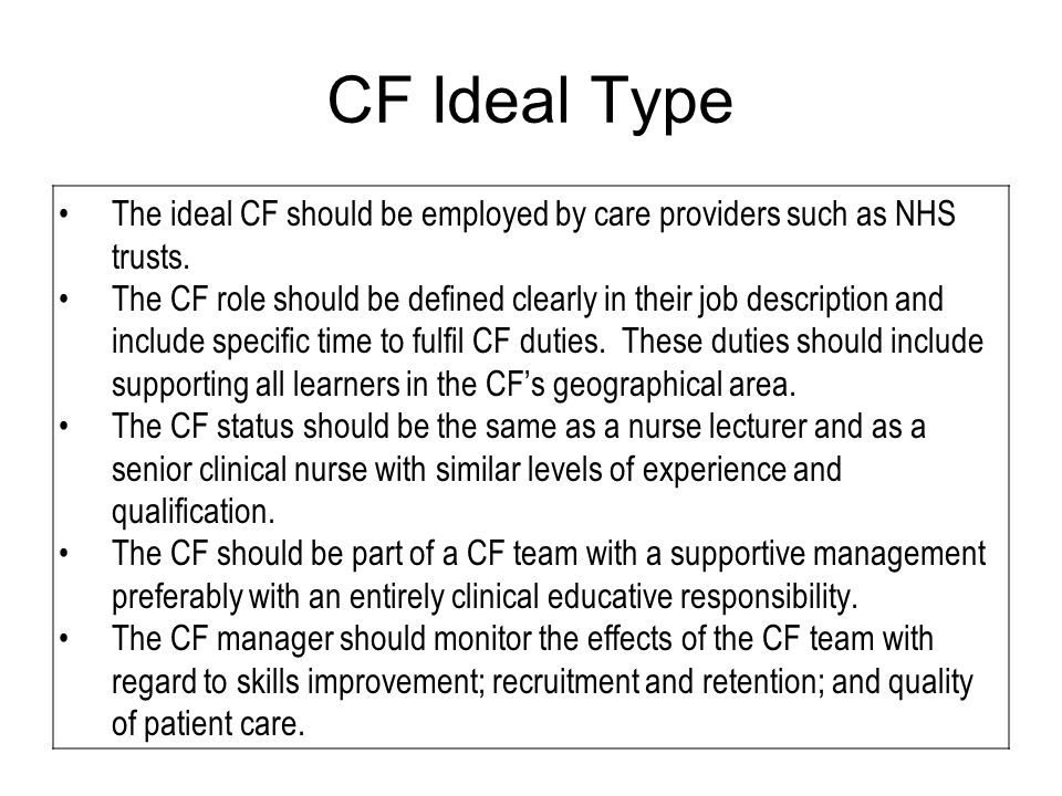 Conclusion 1 Recommendations for Action The move to compulsory preceptorship, which will be implemented in 2010 (DH 2009), made the use of CFs an even more attractive proposition to trusts.