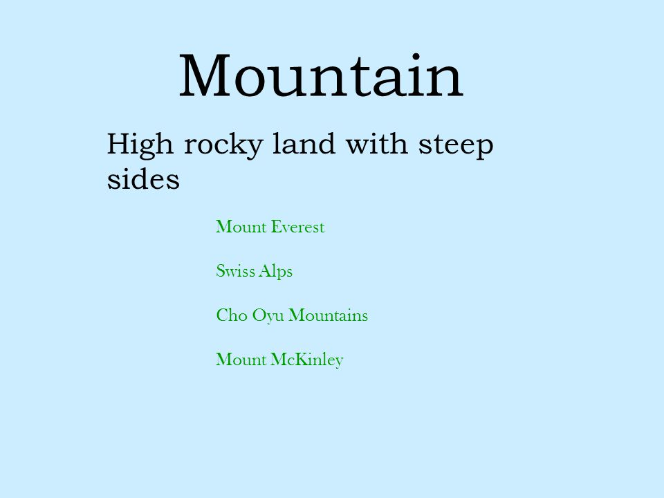 Mountain High rocky land with steep sides Mount Everest Swiss Alps Cho Oyu Mountains Mount McKinley