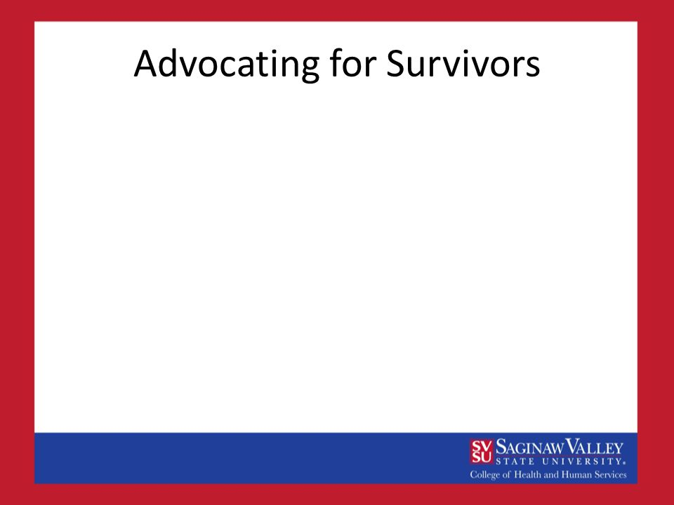 Advocating for Survivors