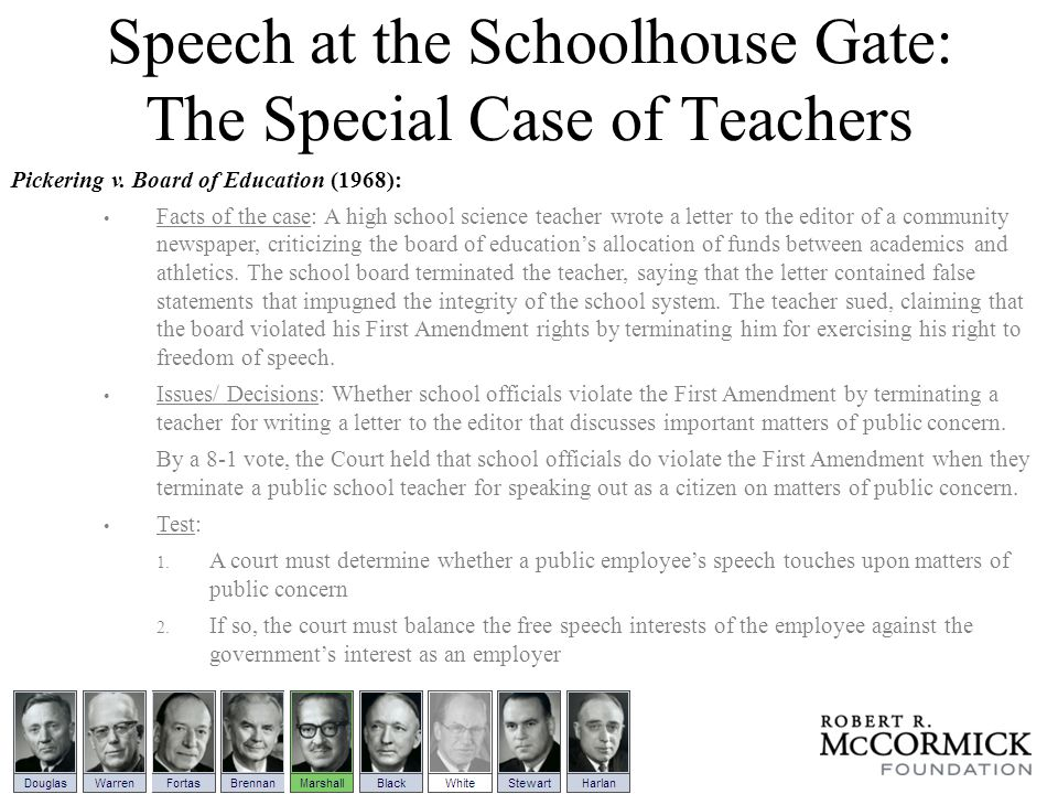 Speech at the Schoolhouse Gate: The Special Case of Teachers Pickering v.