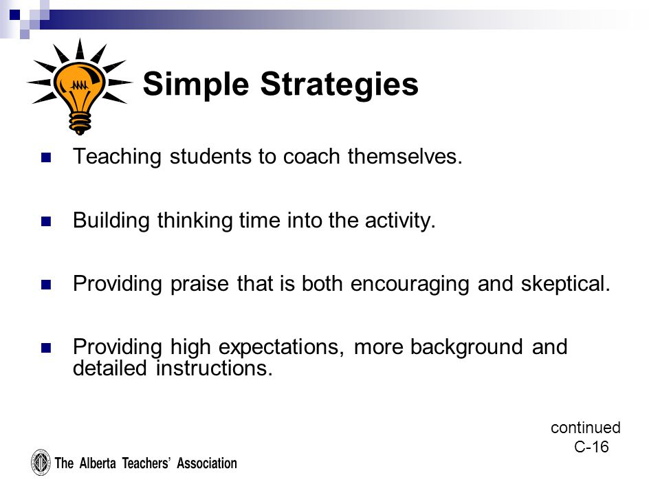 Simple Strategies Teaching students to coach themselves.
