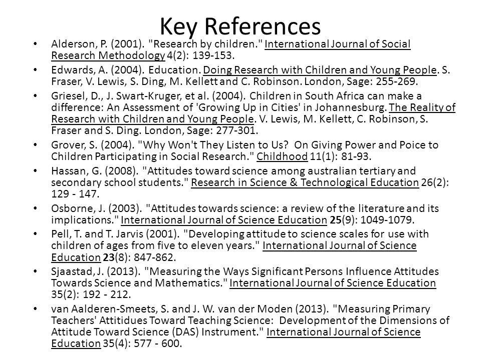 Key References Alderson, P. (2001).
