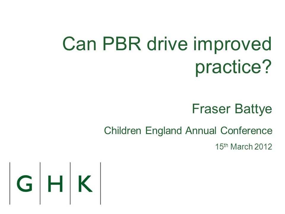 This presentation is in four parts and makes one central point: PbR can work well, but care is needed in its use 1.The intuitive and policy appeal of PbR 2.Models being tested 3.Early results 4.Considerations in using PbR 1.