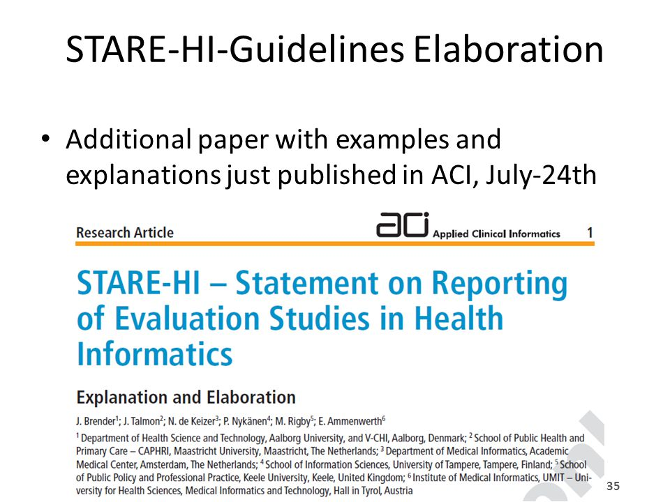 Univ.-Prof. Dr. Elske Ammenwerth Institute of Health Informatics, UMIT 35 STARE-HI-Guidelines Elaboration Additional paper with examples and explanati