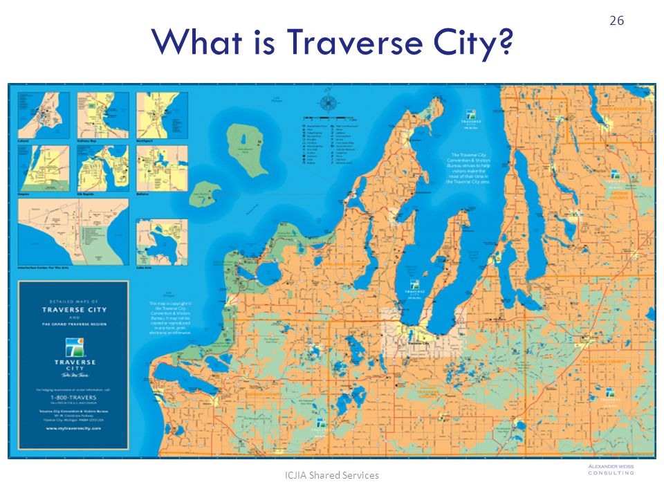 What is Traverse City? 26 ICJIA Shared Services