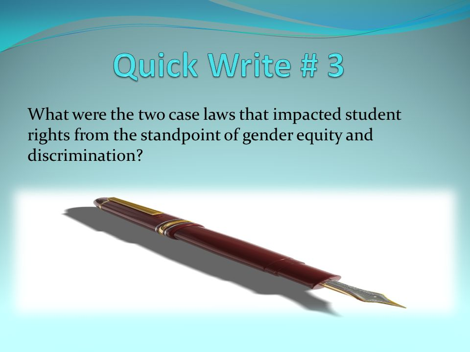 What were the two case laws that impacted student rights from the standpoint of gender equity and discrimination