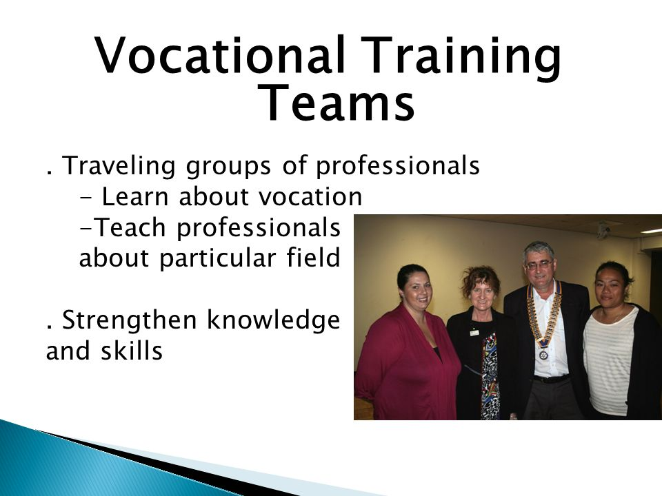 Vocational Training Teams.