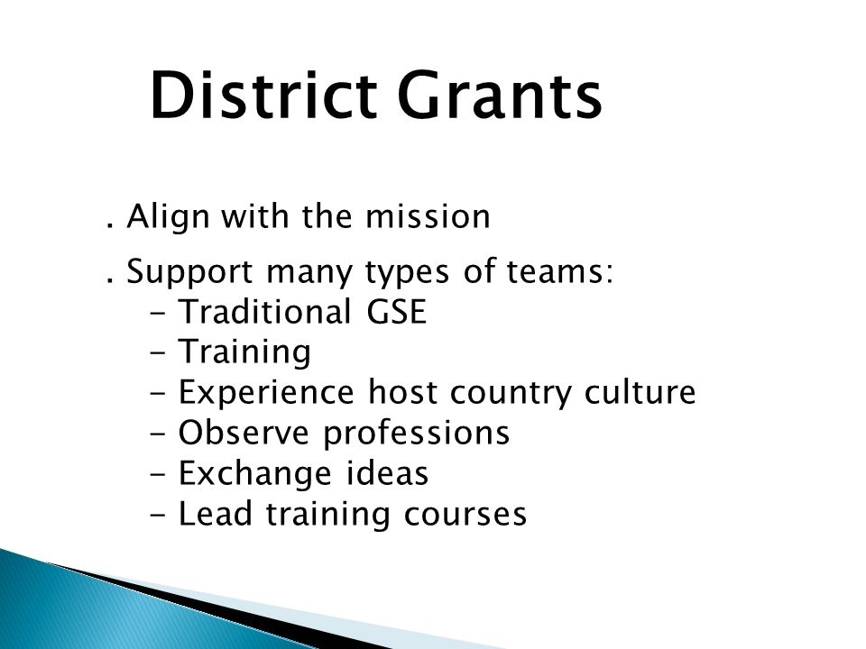 District Grants. Align with the mission.