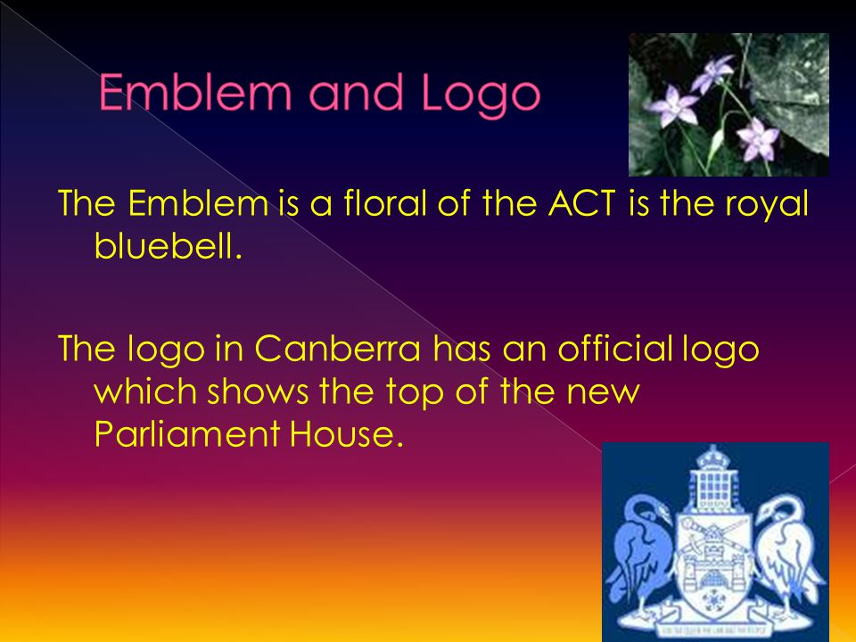 The Emblem is a floral of the ACT is the royal bluebell.