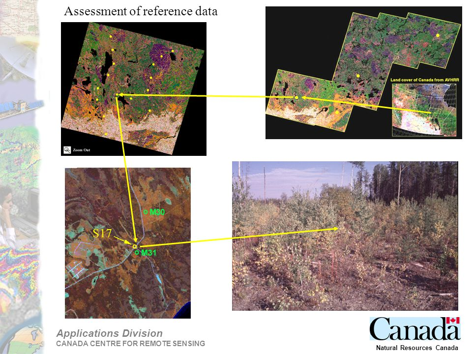 Applications Division CANADA CENTRE FOR REMOTE SENSING Natural Resources Canada Assessment of reference data