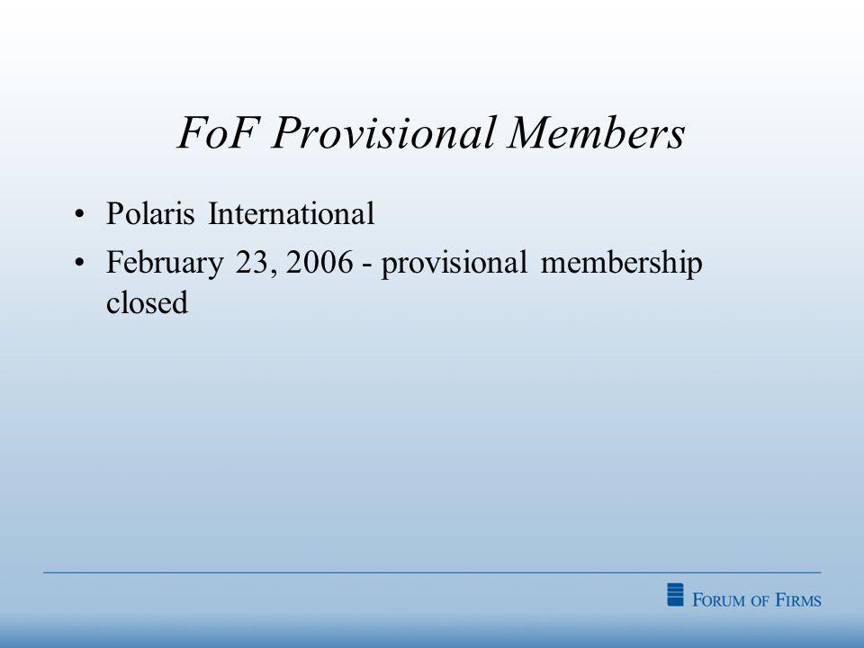 FoF Provisional Members Polaris International February 23, 2006 - provisional membership closed