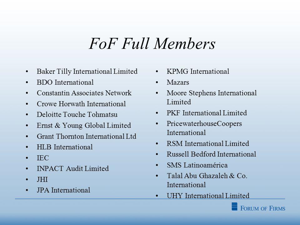 FoF Full Members Baker Tilly International Limited BDO International Constantin Associates Network Crowe Horwath International Deloitte Touche Tohmats