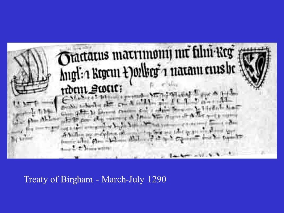 Treaty of Birgham - March-July 1290