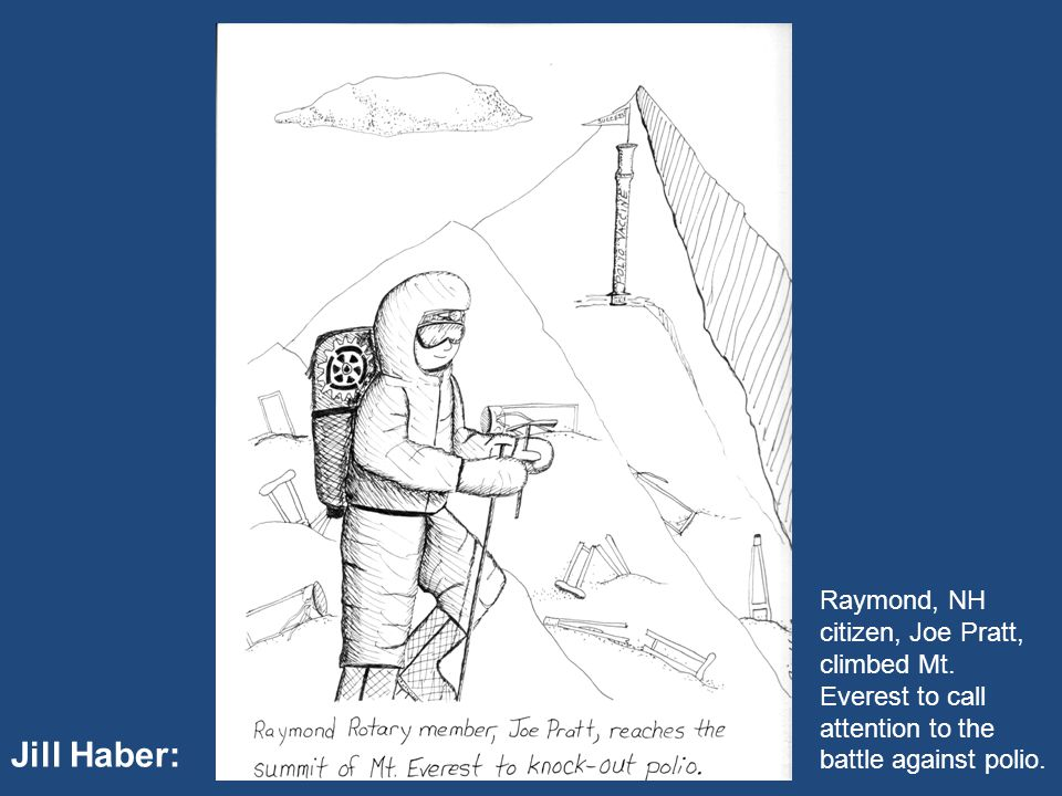 Jill Haber: Raymond, NH citizen, Joe Pratt, climbed Mt.