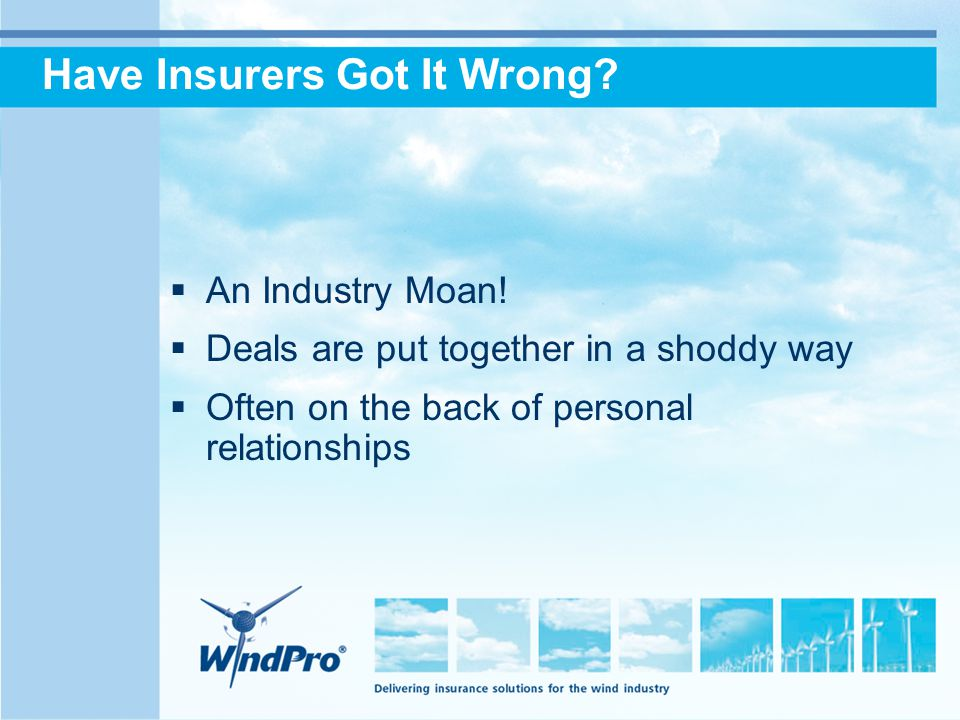 Have Insurers Got It Wrong.  An Industry Moan.